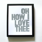 print - oh how i love thee grey 8x10